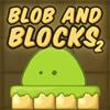 Blob and Blocks 2 game