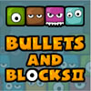 Bullets And Blocks 2 game