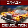 Crazy demolition game