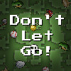 Dont Let Go game