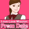 Love-Love Mission Prom Date game