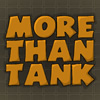 More Than Tank game