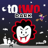 TOTWO DARK game