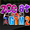 Zoe at Gym 2 game